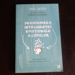 Dezvoltarea inteligentei emotionale a copiilor - Linda Lantieri