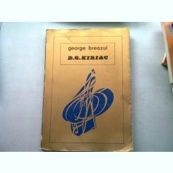 D.G. KIRIAC - GEORGE BREAZUL