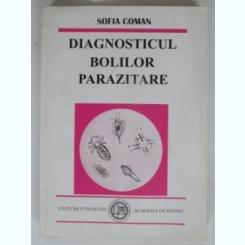 DIAGNOSTICUL BOLILOR PARAZITARE - SOFIA COMAN
