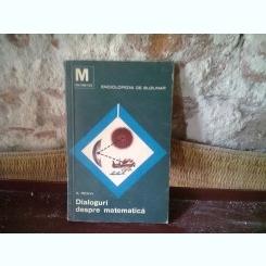 DIALOGURI DESPRE MATEMATICA - A. RENYI