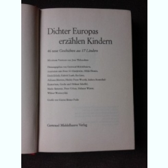 DICHTER EUROPAS ERZÄHLEN KINDER , 46 DE POVESTI DIN 17 TARI EUROPENE, CARTE IN LIMBA GERMANA