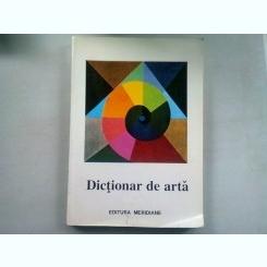 DICTIONAR DE ARTA  VOL.I A-M