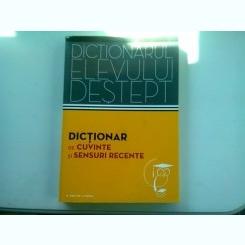 DICTIONAR DE CUVINTE SI SENSURI RECENTE