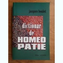 DICTIONAR DE HOMEOPATIE DE JACQUES BOULET