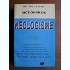 DICTIONAR DE NEOLOGISME - DOINITA MIREA