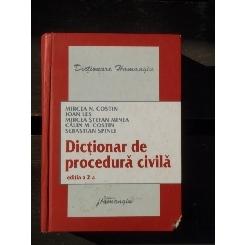 DICTIONAR DE PROCEDURA CIVILA - MIRCEA COSTIN