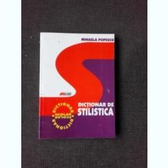 DICTIONAR DE STILISTICA - MIHAELA POPESCU