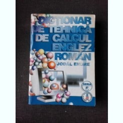DICTIONAR DE TEHNICA DE CALCUL ENGLEZ-ROMAN - ENDRE JODAL