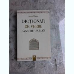 DICTIONAR DE VERBE SANSCRIT-ROMAN - AMITA BHOSE
