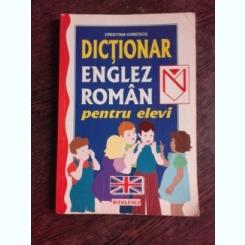 DICTIONAR ENGLEZ ROMAN PENTRU ELEVI - CRISTINA IONESCU