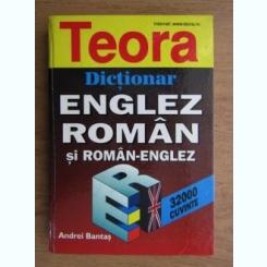 DICTIONAR ENGLEZ ROMAN SI ROMAN ENGLEZ - ANDREI BANTAS