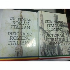 DICTIONAR ITALIAN - ROMAN + DICTIONAR ROMAN - ITALIAN - DOINEA CONDREA DERER, ALEXANDRU BALACI