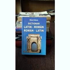 DICTIONAR LATIN-ROMAN ROMAN-LATIN - ELENA CRACEA