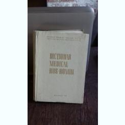 DICTIONAR MEDICAL RUS ROMAN