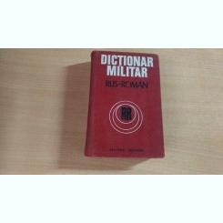 DICTIONAR MILITAR RUS-ROMAN -COLONEL CHECICHES LAURENTIU