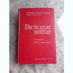 DICTIONAR MILITAR , TERMENI TACTIC-OPERATIVI