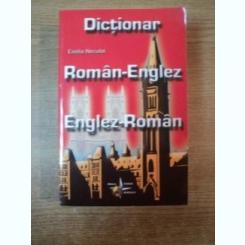 DICTIONAR ROMAN-ENGLEZ / ENGLEZ-ROMAN DE EMILIA NECULAI