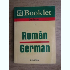 DICTIONAR ROMAN GERMAN - LIVIA WITTNER