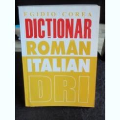 DICTIONAR ROMAN ITALIAN - EGIDIO COREA