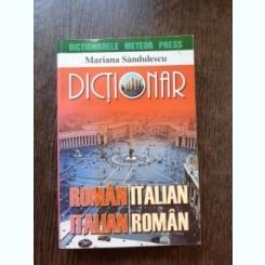 DICTIONAR ROMAN-ITALIAN ITALIAN-ROMAN - MARIANA SANDULESCU