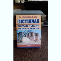 DICTIONAR ROMAN PERSAN PERSAN ROMAN - ALIBEMAN EGHBALI ZARCH