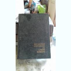 DICTIONAR UNIVERSAL AL LIMBII ROMANE - LAZAR SAINEANU   (A-D)