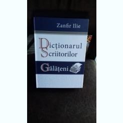 DICTIONARUL SCRIITORILOR GALATENI - ZANFIR ILIE