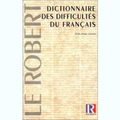 DICTIONNAIRE DES DIFFICULTES DU FRANCAIS - JEAN PAUL COLIN  (CARTE IN LIMBA FRANCEZA)
