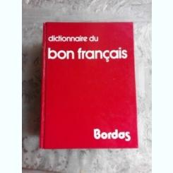 DICTIONNAIRE DU BON FRANCAIS