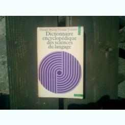 Dictionnaire encyclopedique des science du langage - Oswald Ducrot, Tzvetan Todorov