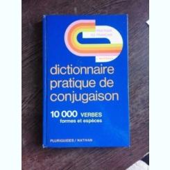 DICTIONNAIRE PRATIQUE DE CONJUGAISON - J. BERTRAND