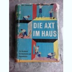 DIE AXT IM HAUS - OTTO WERKMEISTER  (CARTE IN LIMBA GERMANA)