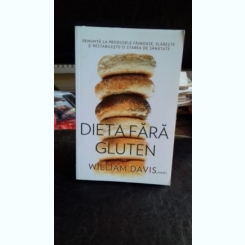 DIETA FARA GLUTEN - WILLIAM DAVIS