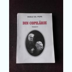 DIN COPILARIE - VASILE GH. POPA   VOL.II