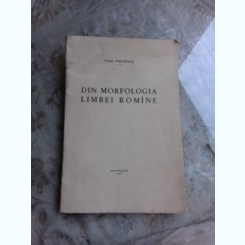 DIN MORFOLOGIE LIMBII ROMANE - TACHE PAPAHAGI