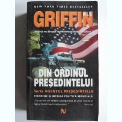 Din ordinul presedintelui - Griffin
