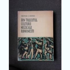 Din trecutul culturii muzicale romanesti - Cristian C. Ghenea