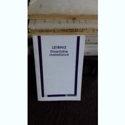 DISERTATIE METAFIZICA - LEIBNIZ