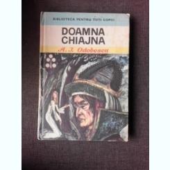 DOAMNA CHIAJNA - A.I. ODOBESCU, ILUSTRATII DE GH. CERNAIANU