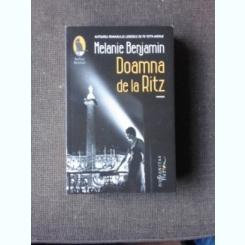 DOAMNA DE LA RITZ - MELANIE BENJAMIN