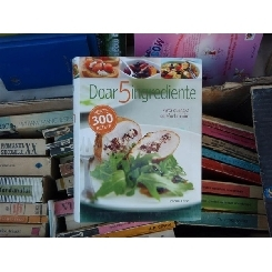 Doar 5 ingrediente - Arta culinara cu efort minim , Rachel Lane