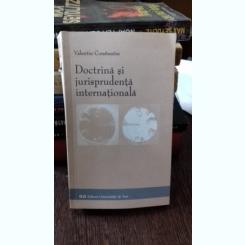 DOCTRINA SI JURISPRUDENTA INTERNATIONALA - VALENTIN CONSTANTIN
