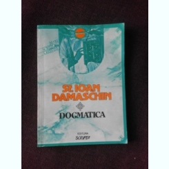 DOGMATICA - SF. IOAN DAMASCHIN