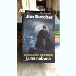 DOSARELE DRESDEN. LUNA NEBUNA - JIM BUTCHER