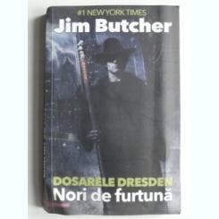 DOSARELE DRESDEN. NORI DE FURTUNA - JIM BUTCHER