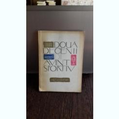 DOUA DECENII DE AVANT SPORTIV 1944 - 1964 - DAN GIRLESTEANU