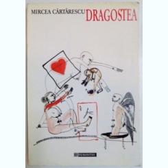 DRAGOSTEA DE MIRCEA CARTARESCU , 1994