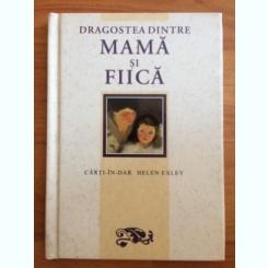 DRAGOSTEA DINTRE MAMA SI FIICA-AUGUSTIN FRATILA