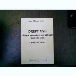 Drept civil Notiuni generale despre obligatii Contracte civile - Ana Manea Luca