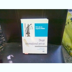 DREPT INTERNATIONAL PRIVAT - AUGUSTIN FUEREA